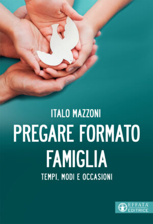 Copertina del libro Pregare formato famiglia