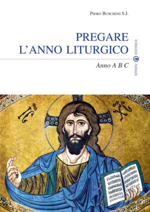 Copertina del libro Pregare l'anno liturgico