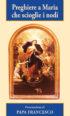 Copertina del libro Preghiere a Maria che scioglie i nodi