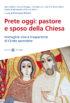 Copertina del libro Prete oggi: pastore e sposo della Chiesa