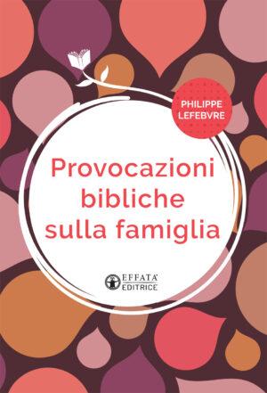 Copertina del libro Provocazioni bibliche sulla famiglia