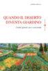 Copertina del libro Quando il deserto diventa giardino
