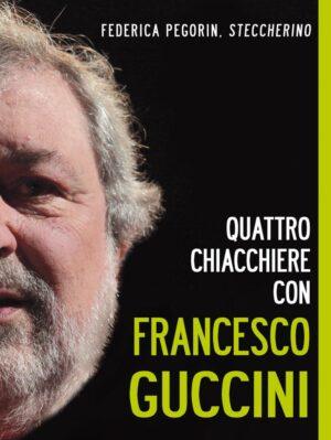 Copertina dell'ebook Quattro chiacchiere con Francesco Guccini