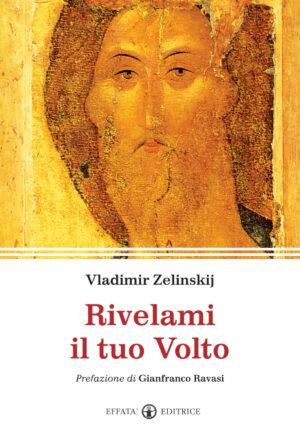 Copertina del libro Rivelami il tuo Volto