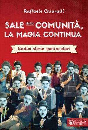 Copertina del libro Sale della Comunità, la magia continua