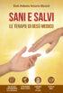 Copertina del libro Sani e salvi. Le terapie di Gesù medico