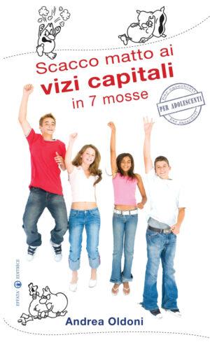 Copertina del libro Scacco matto ai vizi capitali in 7 mosse