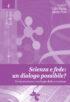 Copertina del libro Scienza e fede: un dialogo possibile?