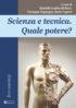 Copertina del libro Scienza e tecnica. Quale potere?