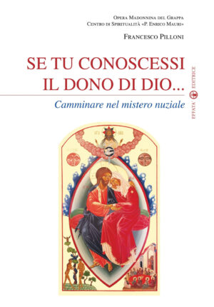 Copertina del libro Se tu conoscessi il dono di Dio