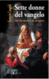 Copertina del libro Sette donne del Vangelo