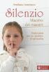 Copertina del libro Silenzio Maestro dei maestri