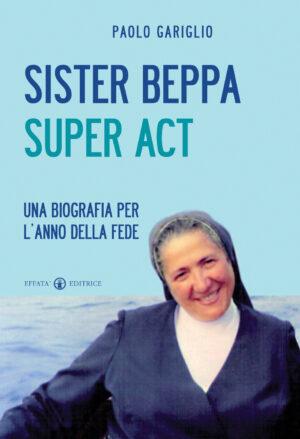 Copertina del libro Sister Beppa super Act