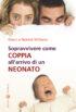 Copertina del libro Sopravvivere come coppia all'arrivo di un neonato