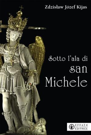 Copertina del libro Sotto l'ala di san Michele