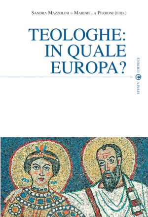 Copertina del libro Teologhe: in quale Europa?