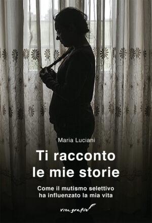 Copertina del libro Ti racconto le mie storie