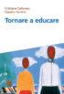 Copertina del libro Tornare a educare