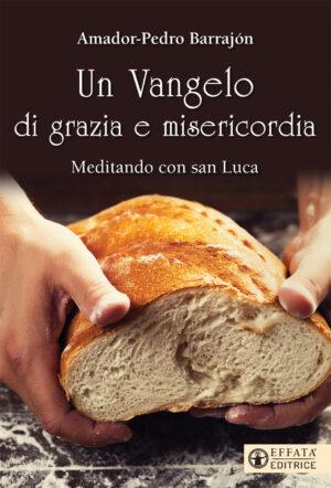 Copertina del libro Un Vangelo di grazia e misericordia