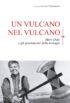 Copertina del libro Un vulcano nel vulcano
