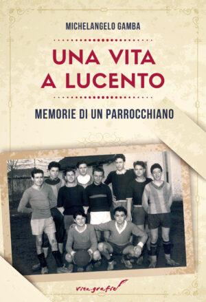 Copertina del libro Una vita a Lucento