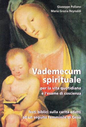 Copertina del libro Vademecum spirituale per la vita quotidiana e l'esame di coscienza