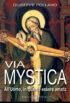 Copertina del libro Via Mystica