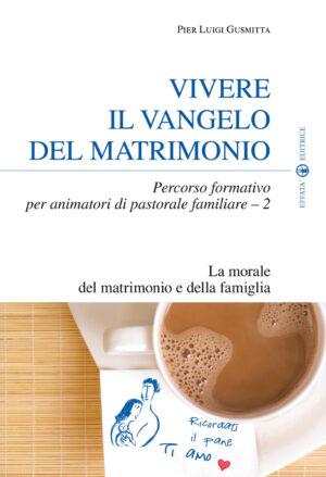Copertina del libro Vivere il Vangelo del matrimonio