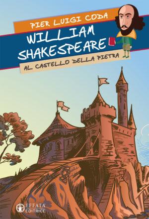 Copertina del libro William Shakespeare al Castello della Pietra